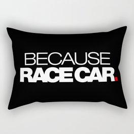 BECAUSE RACE CAR v2 HQvector Rectangular Pillow