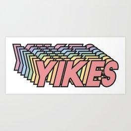 YIKES Art Print