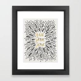 Whatever Will Be, Will Be – Black & Gold Framed Art Print