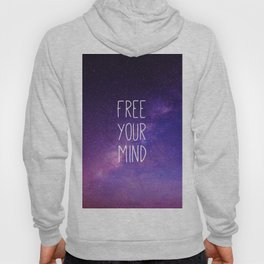 Free Your Mind, Quote, Blue Purple Night Sky, Universe Hoody