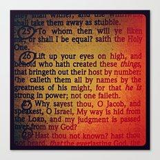 TO WHOM (Isaiah 40) Canvas Print
