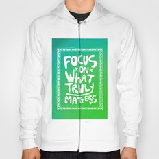 What truly matters Hoody
