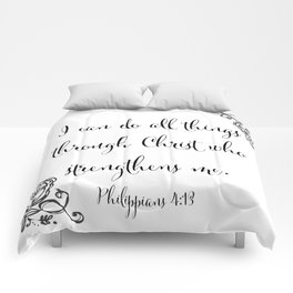 I Can Do All Things Through Christ Who Strengthens Me Comforters