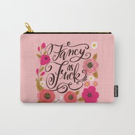 Pretty Swe*ry: Fancy as Fuck Carry-All Pouch