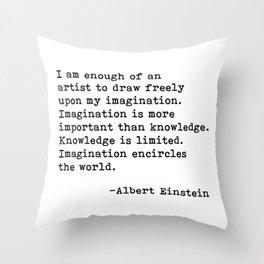 Albert Einstein Quote 08 Throw Pillow