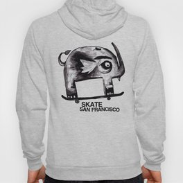 Snaggle Toothed Elephant Rides Skateboard - SF Muni Tickets Hoody
