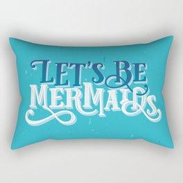 Let's Be Mermaids Typography BLUE Rectangular Pillow