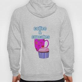 Coffee Break And Cupcakes Hoody