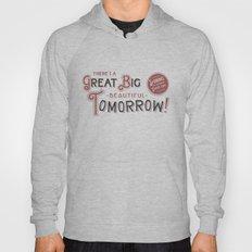Great Big, Beautiful Tomorrow Hoody