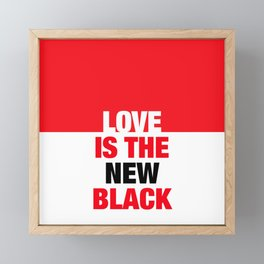 LOVE is the new black IV – Plain Framed Mini Art Print