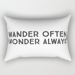 Wander often wonder always Rectangular Pillow