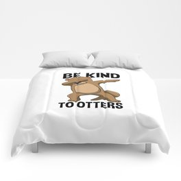 Be Kind To Otters T Shirt Puns Wordplay Pun Gift Comforters