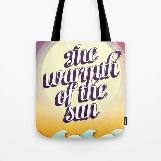 The Warmth of the Sun Tote Bag