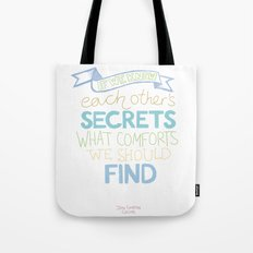 Each other's secrets Tote Bag