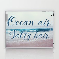 Ocean air Salty hair Laptop & iPad Skin