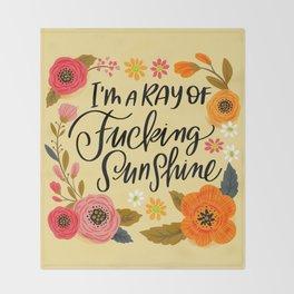 Pretty Swe*ry: I'm a Ray of Fucking Sunshine Throw Blanket