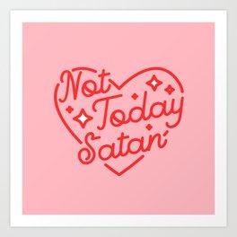 not today satan II Kunstdrucke