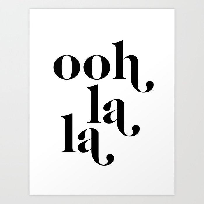 ooh la la Art Print