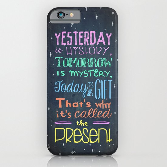 Today is a Gift iPhone & iPod Case