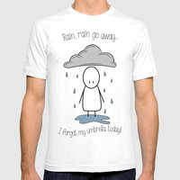 Rain Rain Go Away! SMALL Mens Fitted Tee White