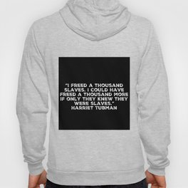 If Only They Knew They Were Slaves Hoody