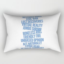 Oxymorons Rectangular Pillow