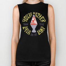 YOU'RE HOTTER... Biker Tank