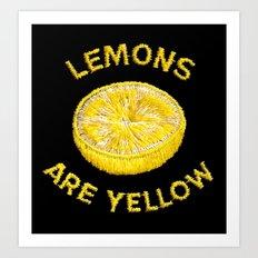 Lemons Are Yellow Art Print