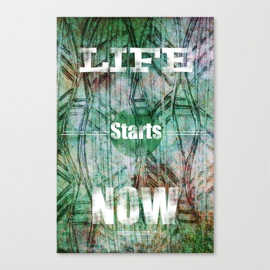 Life Starts Now Canvas Print