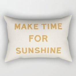 Make Time For Sunshine Rectangular Pillow