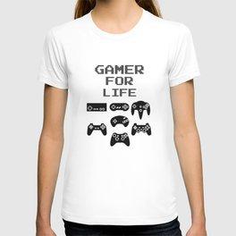 Gamer For Life T-shirt