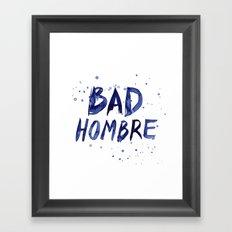Bad Hombre Typography Watercolor Text Art Framed Art Print
