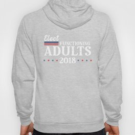 Elect Functioning Adults 2018 Blue Vote the Wave Hoody