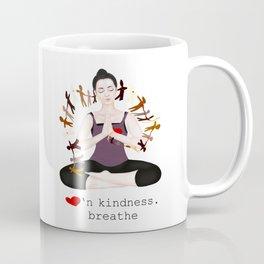 lovin' kindness. breathe Coffee Mug