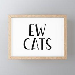Ew Cats Framed Mini Art Print