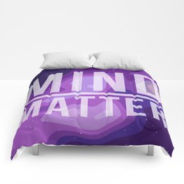 Mind Over Matter Comforters