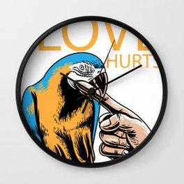 Love Hurts Sun Conure Parrot Biting Shirt  Wall Clock