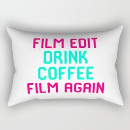Film Edit Drink Coffee Film Again Quote Rectangular Pillow