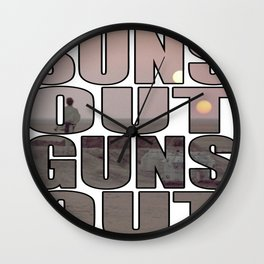 Suns Out Guns Out Wall Clock
