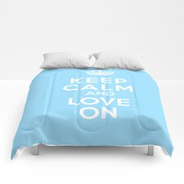 Keep Calm and Love On (Sky Blue) Comforters