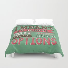 Too Many Options Duvet Cover