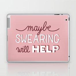Maybe Swearing will help Laptop & iPad Skin