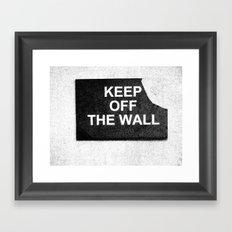keep off the wall Framed Art Print