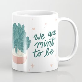 Mint To Be Coffee Mug
