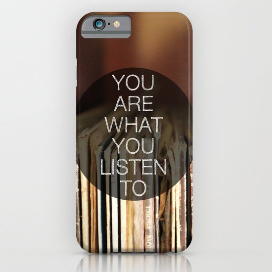 You Are What You Listen To iPhone & iPod Case