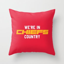 We're in Chiefs Country Throw Pillow