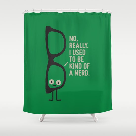 Nerd Is the New Black Shower Curtain