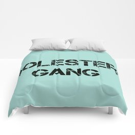 CHOLESTEROL GANG Comforters