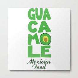 Guacamole 1 Metal Print