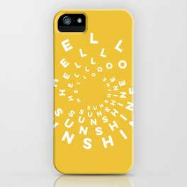 Hello Sunshine #minimal #typography #summervibes iPhone Case